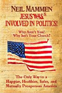 Neil Mannen - Jesus is Involved in Politics