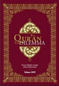 The Quar'an Dilemma - English Volume 1 - Hardcover